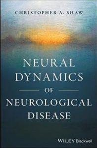 Shaw on Neural Dynamics of Neurological Disease
